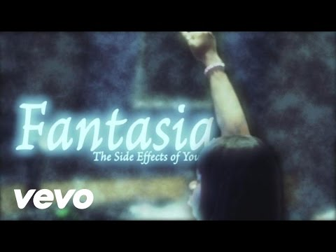 Fantasia - The Side Effects of You - Side Effects of You
