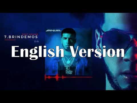 Anuel AA- Brindemos feat. Ozuna English/Spanglish Version x Kaiser Arcelay