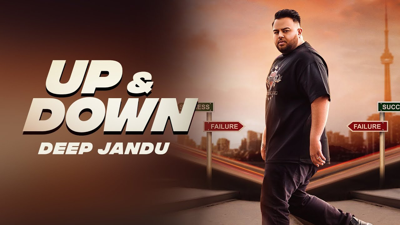 Up & Down - DEEP JANDU (Official Video) KARAN AUJLA I RUPAN BAL FILMS | Latest Songs 2018