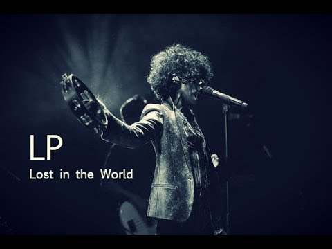 LP - Lost in the World [Lyric Video]