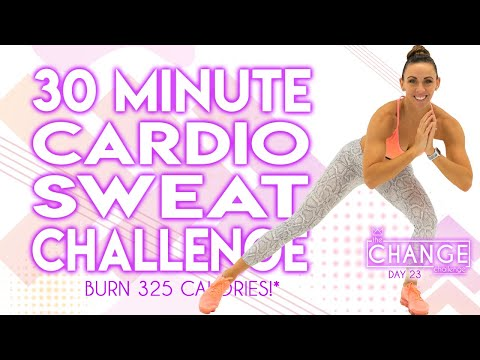 30 Minute Cardio Sweat Challenge Workout 🔥Burn 325 Calories!* 🔥The CHANGE Challenge | Day 23