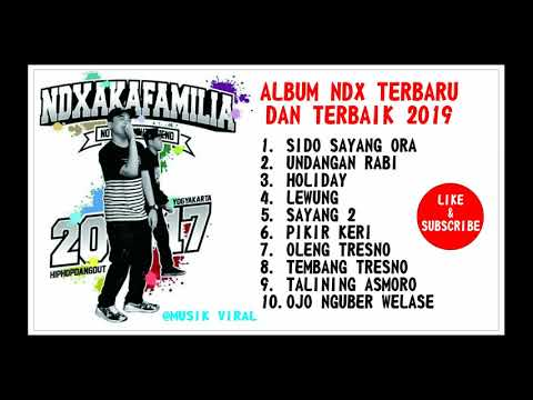 ALBUM NDX TERBARU DAN TERBAIK 2019 | NDX AKA | HIP HOP INDEHOI