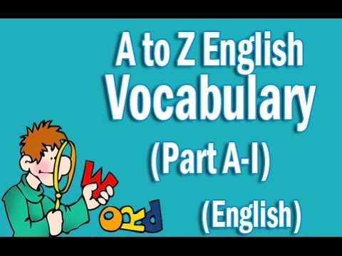 A to Z English Vocabulary Words With Meaning in English | Part A-I