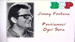Jimmy Fontana - Pensiamoci Ogni Sera - Live