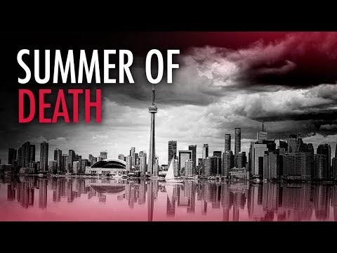 Toronto's Summer of Death  Joe Warmington