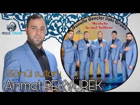 Ahmet PEKYÜREK- Gönül Sultanı