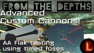 AA-Flak Kanon w/Time-Zekeringen - Geavanceerde Aangepaste Kanonnen - Uit de Diepten(Devtest 1.854)