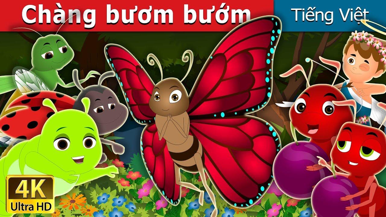 Chàng bươm bướm | The Butterfly Story | Chuyen co tich | Truyện cổ tích việt nam