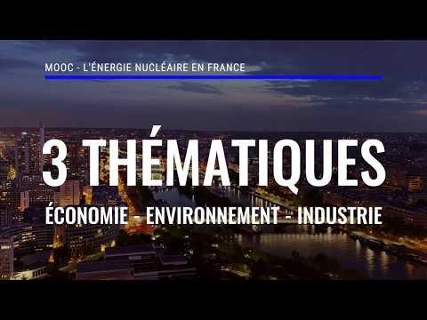 FUN-MOOC : Energie nucléaire en France : aspects économiques, environnementaux et industriels