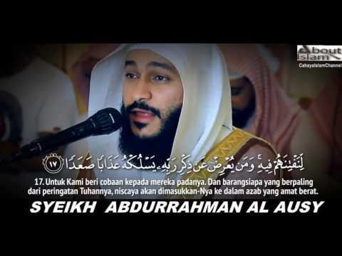 QUR'AN SURAT AL JIN SUARA MERDU SYEIKH ABDURRAHMAN AL AUSY