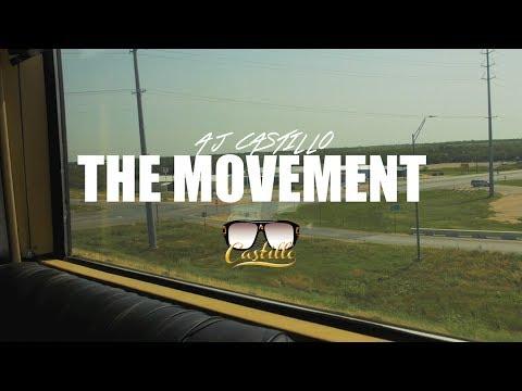 AJ Castillo - The Movement [Episode 1]