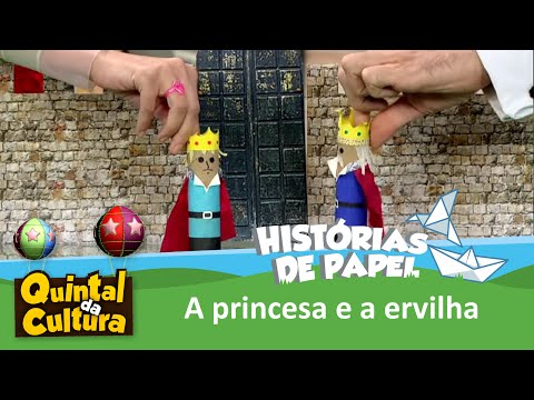 Histórias de Papel - A Princesa e a Ervilha - 16/01/2015