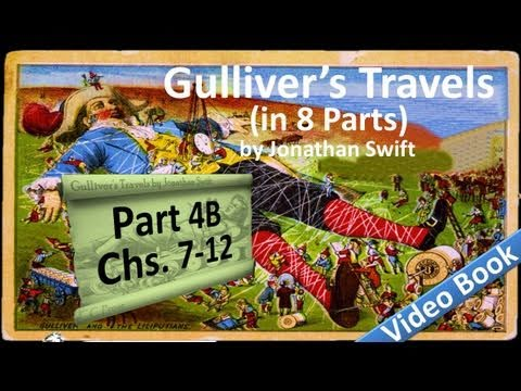 Part 4-B - Gulliver's Travels Audiobook by Jonathan Swift (Chs 07-12)