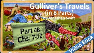 Part 4-B - Gulliver's Travels Audiobook by Jonathan Swift (Chs 07-12)(, 2011-07-13T15:05:09.000Z)