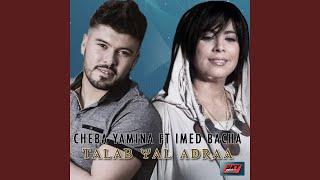 Talab Yad Laadra (feat. Imed Bacha)
