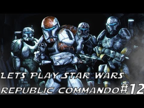 Lets Play Star Wars Republic Commando Episode 12 Blow The Br