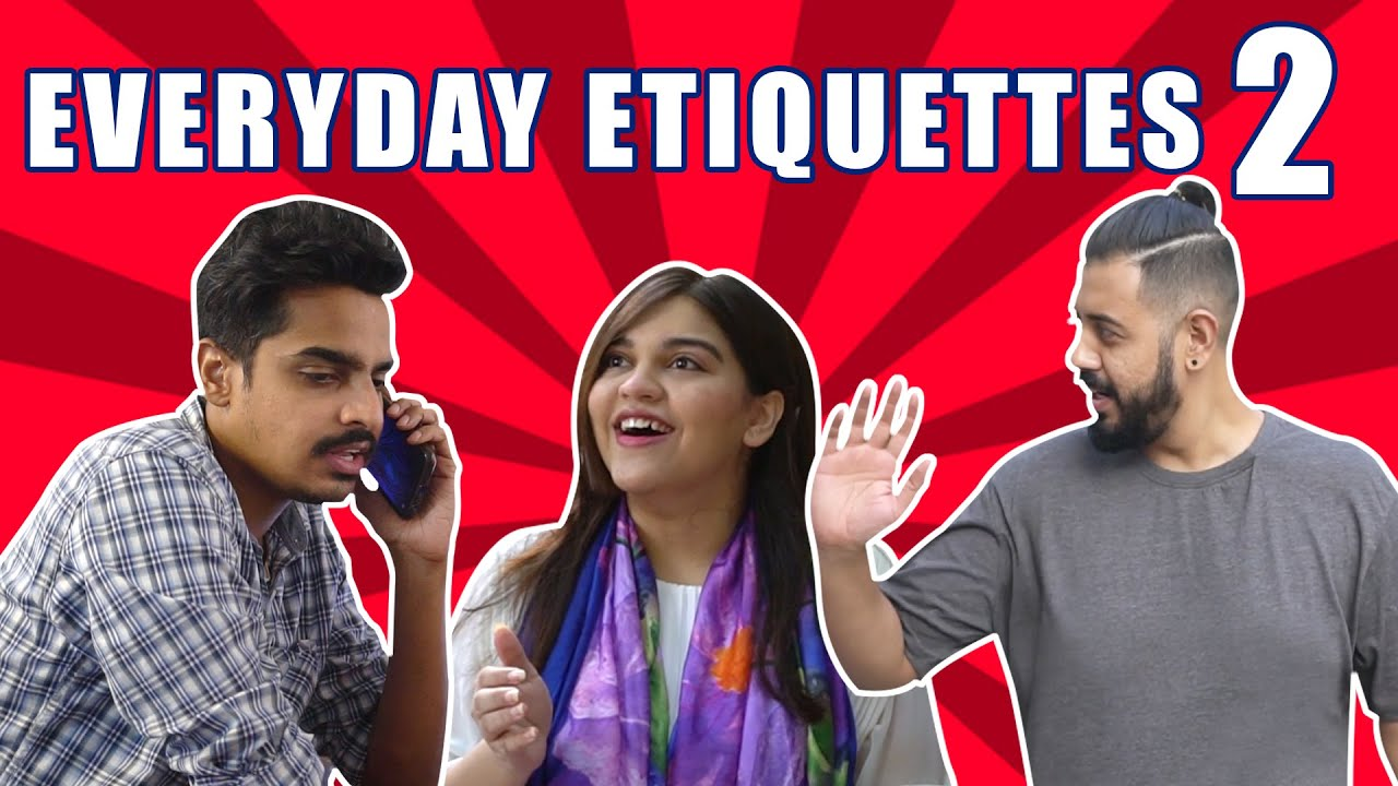 EVERYDAY ETIQUETTES 2 | Comedy Skit | Bekaar Films