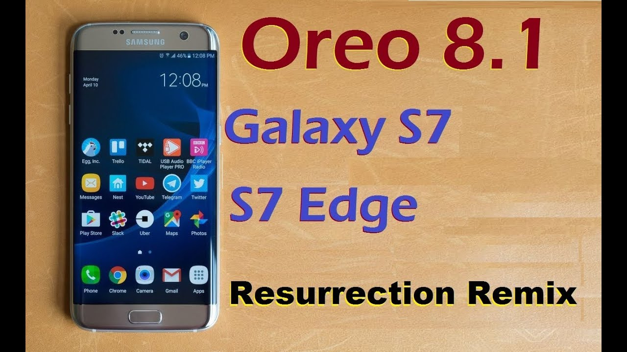 How to Install Android Oreo 8 1 in Samsung Galaxy S7 and S7 Edge  (Resurrection Remix)update review