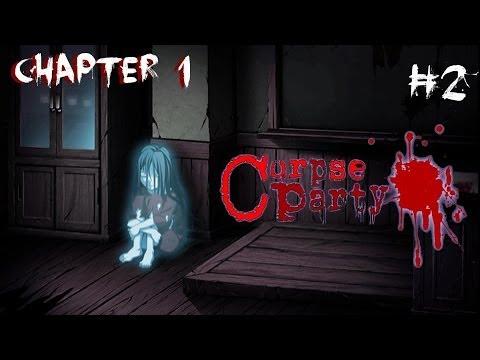 CORPSE PARTY! - Chapter One [2] | WHOSE BONES!?