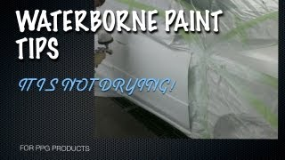 Waterborne Paint Drying Problems - Waterborne Paint Spraying Tips for PPG Envirobase Nexa Autocolor