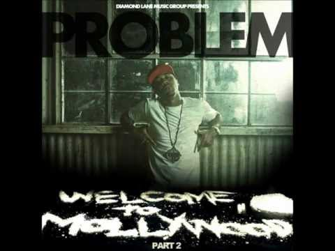 """Problem D.R.U.G.S. feat. Clyde Carson & Berner """"WelcomeToMollywood2"""""""