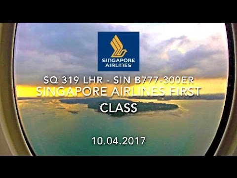 Singapore Airlines SQ 319 LHR - SIN B777-300ER First Class Flight Report