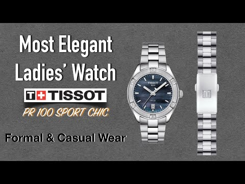 Tissot PR 100 LADY SPORT CHIC With Mother Of Pearl Dial || Ladies Watch || Travel Buddies Films ||