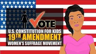 U.S. Constitution for Kids (19th Amendment): 19th Amendment/Women's Suffrage Movement (Crash Course)