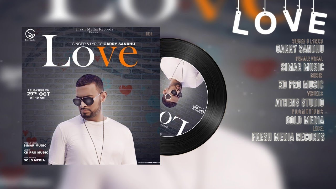 Garry Sandhu - LOVE (Official Audio) Fresh Media Records | Latest Punjabi Song 2017
