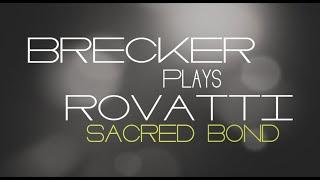 RANDY BRECKER / ADA ROVATTI - Brecker Plays Rovatti  - Sacred Bond