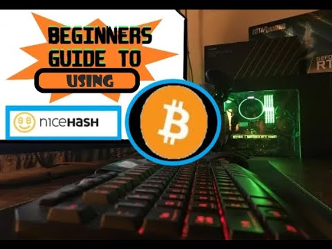 beginners-guide-to-earning-bitcoin-(btc)-nicehash