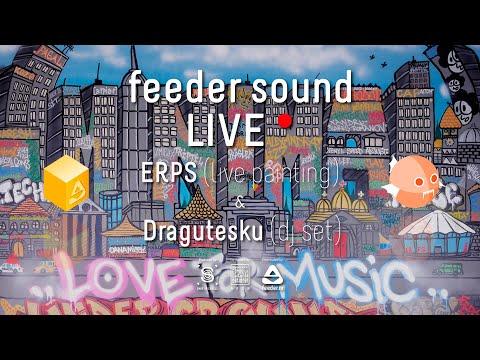 [making Of] Feeder Sound LIVE 🔴 With Dragutesku & ERPS