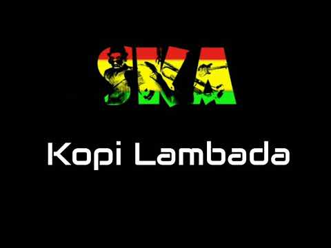 Kopi Lambada Versi SKA Reggae