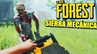 LA SIERRA MECÁNICA!!! - Actualización THE FOREST