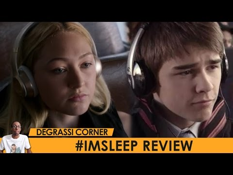 #ImSleep - Degrassi: Next Class Season 3 Review