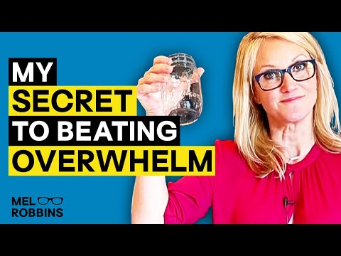 How to stop feeling overwhelmed right now   Mel Robbins