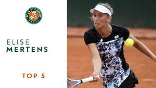 Elise Mertens - TOP 5 | Roland Garros 2018