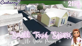 Bloxburg | No Game Pass Town 219k | Speed Build