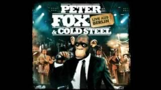 Die Affen steigen auf den Thron (Live aus Berlin) - Peter Fox & Cold Steel