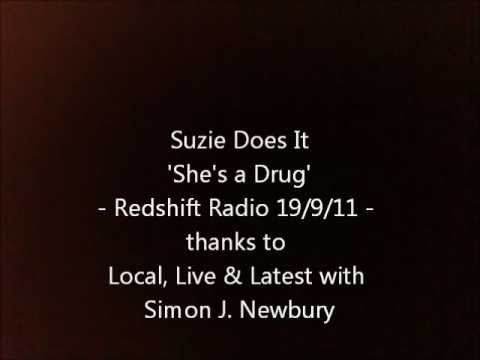 Suzie Does It playing 'She's a Drug' on Redshift Radio 19/9/11