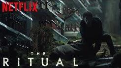 THE RITUAL Preview, Vorabkritik & deutscher Trailer | Netflix Horror Film 2018