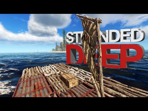 Stranded Deep - Building A Barge! - Our Gathering Raft - Let