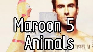 Maroon 5 - Animals (Mr.Chicken cover)