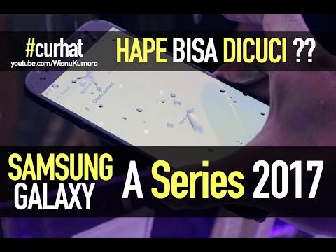 SAMSUNG Galaxy A3 A5 dan A7 2017: Tahan Air? #CurhatGadget