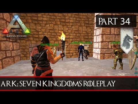 ARK: Seven Kingdoms Roleplay Season Three #34 - The Mans Gone Crazy!