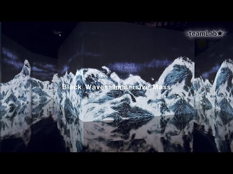 Black Waves: Immersive Mass