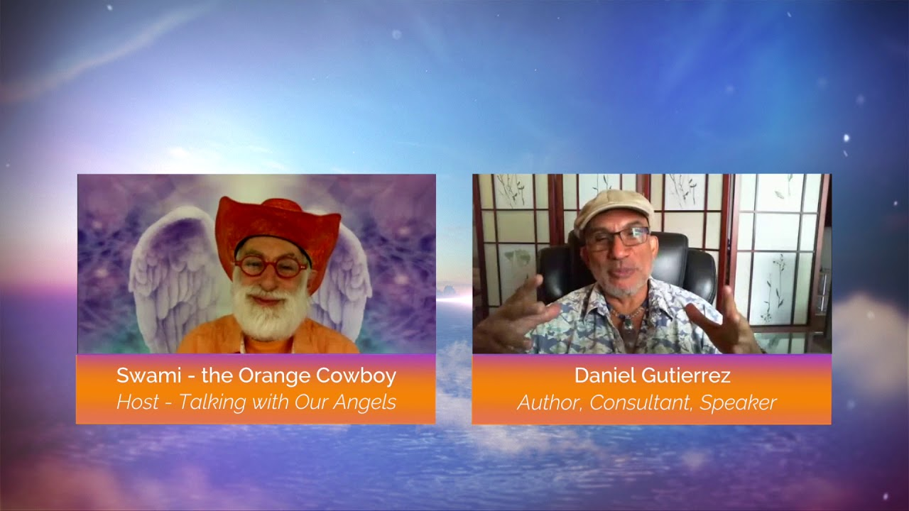 Talking with Our Angels TV Show #2 Guest Daniel Gutierrez Testimonial