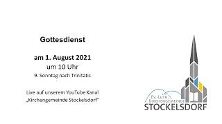 Gottesdienst am 01. August 2021 um 10 Uhr
