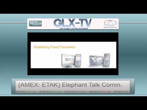 PressLIVE From GLXinc.com Today's Ticker (AMEX: ETAK) - Elephant Talk Communications