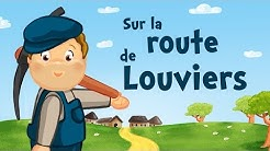Sur la Route de Louviers (comptine avec paroles)